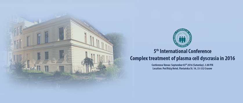 5th International Conference Complex treatment of plasma cell dyscrasia in 2016 | Kraków 03.09.2016